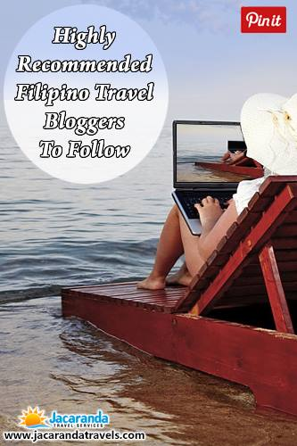 HIGHLY REcommended Pinoy Travel Bloggers to follow