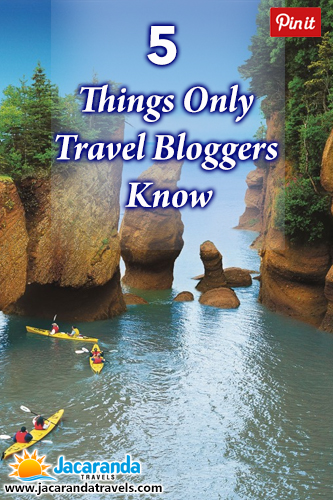 5 Things Travel Blogger Knows